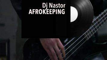 DJ Nastor - Afrokeeping (2017)