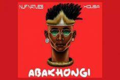 NUF Natives - Abakhongi (feat. Xolisa) 2017