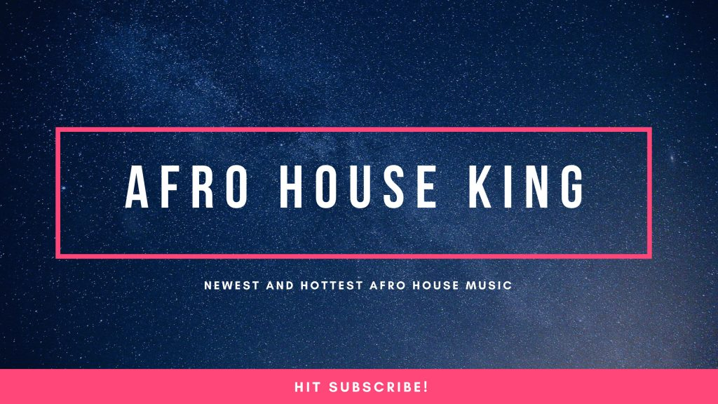 Download Latest Afro Beat Music • Afro House King