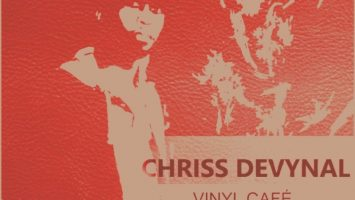 Chriss DeVynal - Vinyl Cafe (Mixtape) 2017