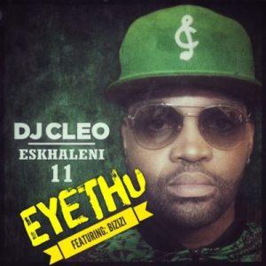 DJ Cleo - Eyethu ft. Bizizi (Short Version) 2017