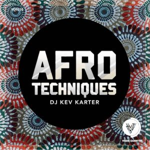 DJ Kev Karter - Afro Techniques EP