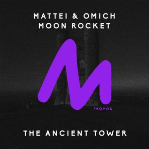 Mattei & Omich, Moon Rocket - The Ancient Tower