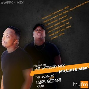 Mr Luu & MSK - Tru FM Steroid Mix Week 1
