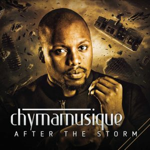 Chymamusique - After the Storm (Album) 2017