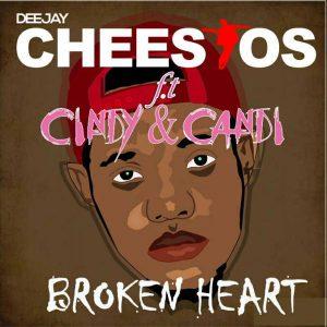 Dj Cheestos feat. Cindy & Candi - Broken heart