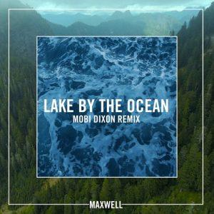 Maxwell - Lake by the Ocean (Mobi Dixon Remix)