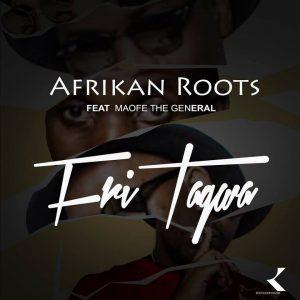 Afrikan Roots Ft. Maofe The General - FriTagwa (Radio Edit)