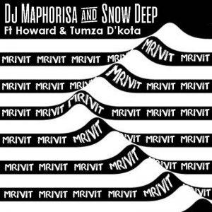 DJ Maphorisa & Snow Deep - Mrivi T ft. Howard & Tumza D'kota