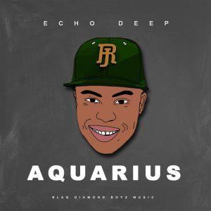 Echo Deep - Aquarius EP