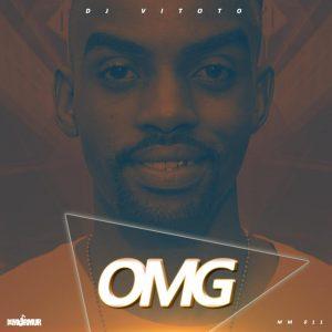 Dj Vitoto - OMG (Original mix)