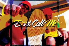 TradeMark - Don't Call Me Anymore (feat. Dr Moruti & Leon Lee)