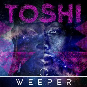 Toshi - Weeper (EP)