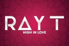 Ray T feat. DJ Thakzin - High in Love