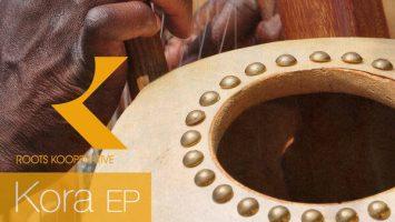 Afrikan Roots - Kora EP