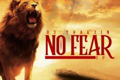 DjThakzin - No Fear [Extend Version]