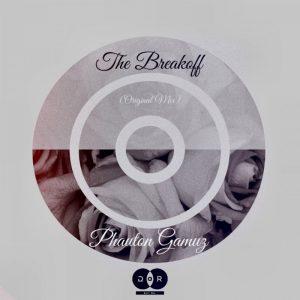 Phauton Gamuz - The Breakoff (Original Mix)
