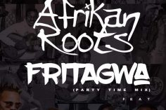 Afrikan Roots, DJ Buckz, Maofe The General - FriTagwa (Party Time Mix)