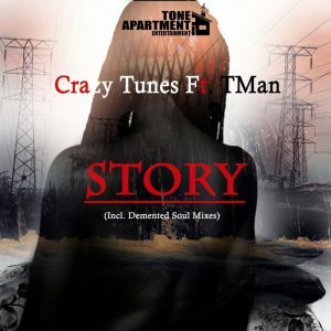Crazy Tunes feat. TMAN - Story (Demented Soul's Imp5 Afro Mix). afro deep house podcast, local house music, house music online, african house music, soulful house