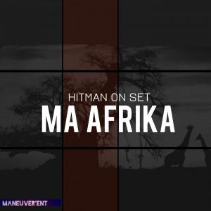 Hitman On Set - Ma Afrika (Original Mix). afro house music, afro deep house, tribal house music, musica house