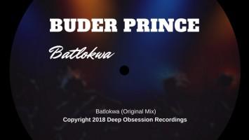 Buder Prince - Batlokwa (Original Mix)