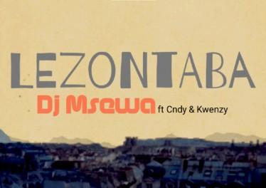 Dj Msewa feat. Cndy & Kwenzy - Lezontaba (Original Mix)