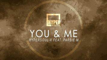 HyperSOUL-X feat. Parbie M - You & Me (Main HT). new house music 2018, best house music 2018, latest house music tracks, dance music, latest sa house music