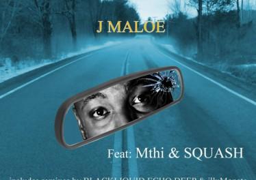 J Maloe - Looking Back No More EP