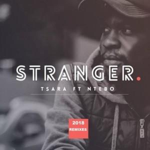 Tsara, Ntebo - Stranger (DJ Zea Expression Remix)