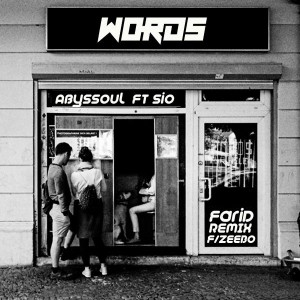 AbysSoul & Sio - Words (Farid Remix feat. Zeebo). Download mp3 afro house music