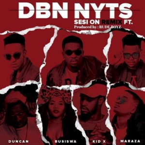 Dbn Nyts - Sesi On (Remix) (feat. Busiswa, Kid X, Duncan & Maraza). download south africa gqom songs