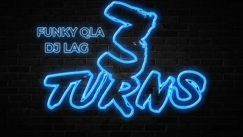 DJ Lag & Funky QLA - 3 Turns