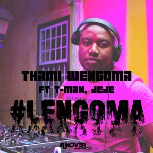 Thami Wengoma - Lengoma (feat. Tman & Dj Jeje). Download mp3 gqom musics 2018, new gqom songs