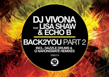 DJ Vivona feat. Lisa Shaw & Echo B - Back2You, Pt.2 (Dazzle Drums Remix)