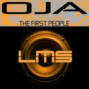 Oja - The First People (Original Mix)