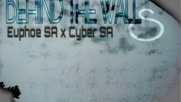 CyberSA, Euphoe SA - Behind The Walls (Original Mix)