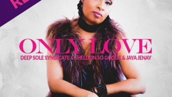 Deep Sole Syndicate, Sheldon So Goode & Jaya Jenay - Only Love (Sounds Of Ali Remix)