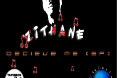 Zithane - Deceive Me EP