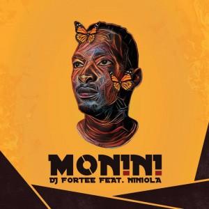 DJ Fortee - Monini (feat. Niniola). afro house musica, afro beat, datafilehost house music, mzansi house music downloads, south african deep house, latest south african house, new house music 2018, best house music 2018, latest house music tracks