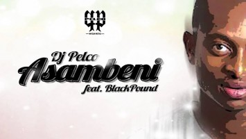 Dj Pelco feat. BlaqPound - Asambeni (Vox Mix)