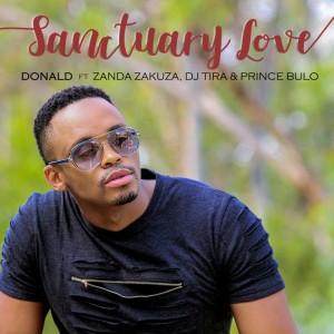 Donald - Sanctuary Love (feat. Zanda Zakuza, DJ Tira & Prince Bulo)