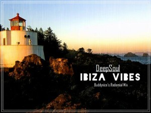 DeepSoul - Ibiza Vibes (Buddynice's Redemial Mix)