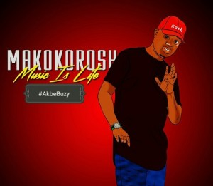 DJ Makokorosh - Akbe Buzy. gqom mp3 download, new gqom songs, download gqom music, south african gqom 2018