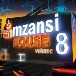 Fka Mash - Get Down (feat. Samthing Soweto). House Afrika Presents Mzansi House Vol. 8. latest house music, deep house tracks, mzansi house music downloads, south african deep house, latest south african house, house music download, afro deep house, deep house sounds