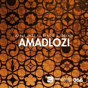 Apple Jazz feat. Slaga & Idelan - Amadlozi (Original)