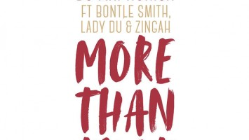 DJ Maphorisa - More Than That (feat. Bontle Smith, Lady Du & Zingah)