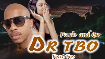 Dj Dr Tbo - Pack and Go (feat. Fey)