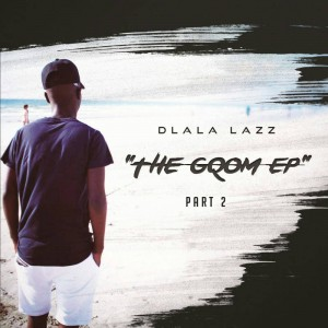 Dlala Lazz - The Gqom EP Part 2. Latest gqom music, gqom tracks, gqom music download, new gqom songs, south africa gqom music, club music, afro house music, mp3 download gqom music, gqom music 2018