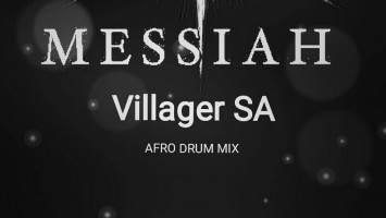 Villager SA - Messiah (Afro Drum Mix)