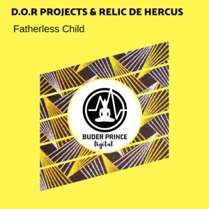 D.o.r Projects feat. Relic De Hercus - Fatherless Child